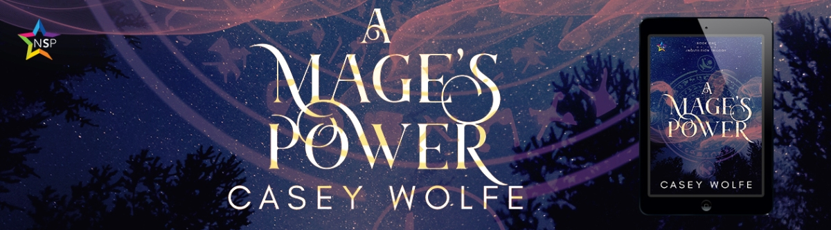 A Mage's Power by Casey Wolfe [Book Spotlight - Paranormal / M/M Romance]