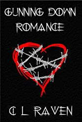 CL Raven Gunning Down Romance Book Cover Horror Anthology