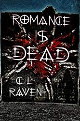 CL Raven Romance Is Dead Book Cover Horror Anthology