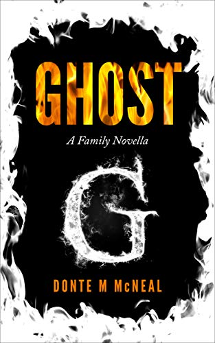 Ghost A Family Novella Donte M McNeal Cover