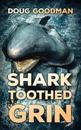 Shark Toothed Grin Doug Goodman Severed Press Cover