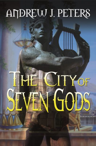The City of the Seven Gods Andrew J Peters Book Cover