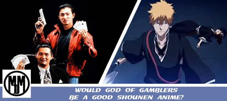 god of gamblers chow yun fat ko chen andy lau little knife film bleach ichigo rukia shounen anime would make be good header