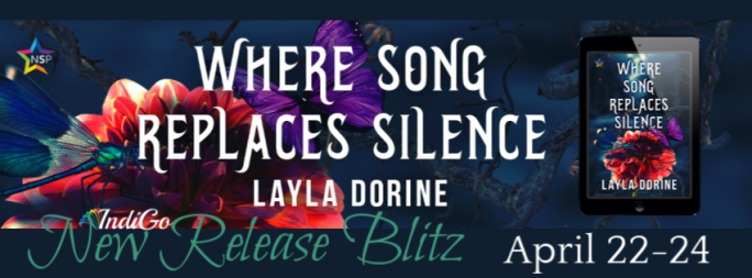 Where Song Replaces Silence layla Dorine MM Romance Fantasy