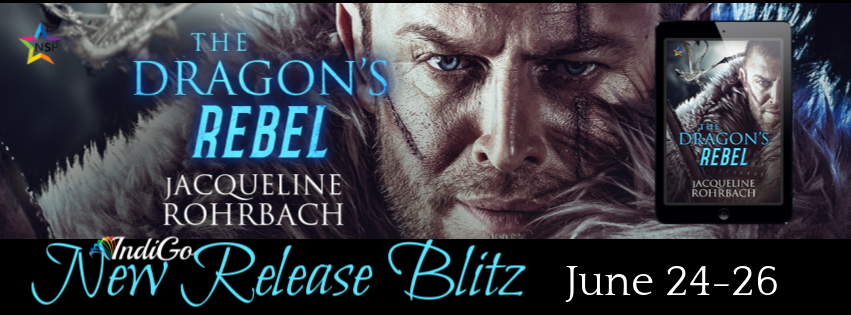 Dragon's Rebel MM Romance Fantasy Jacqueline Rohrbach