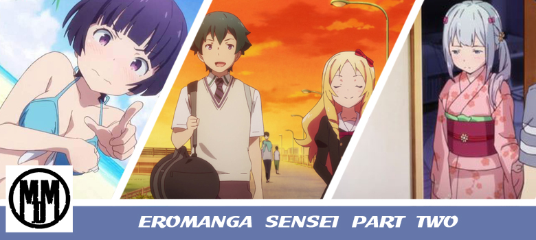 Eromanga sensei part two header