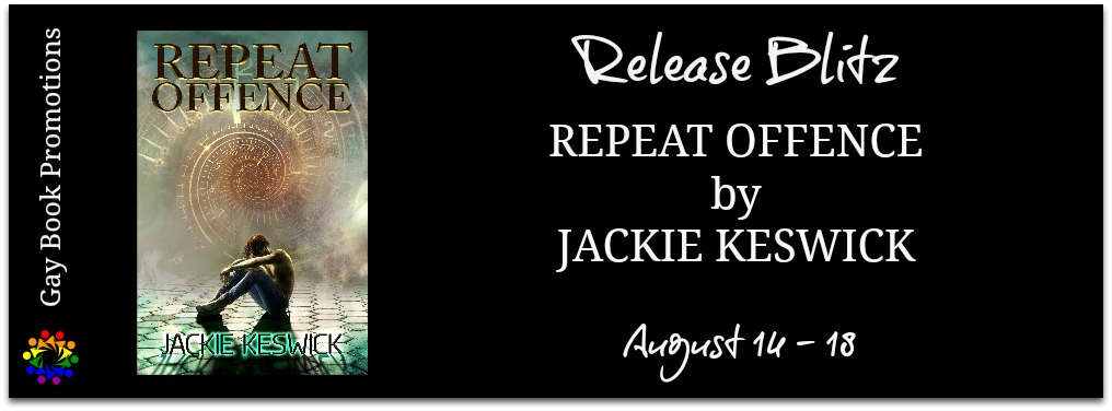 Repeat Offence Jackie keswick MM LGBTQ Paranormal Metaphysical Fantasy