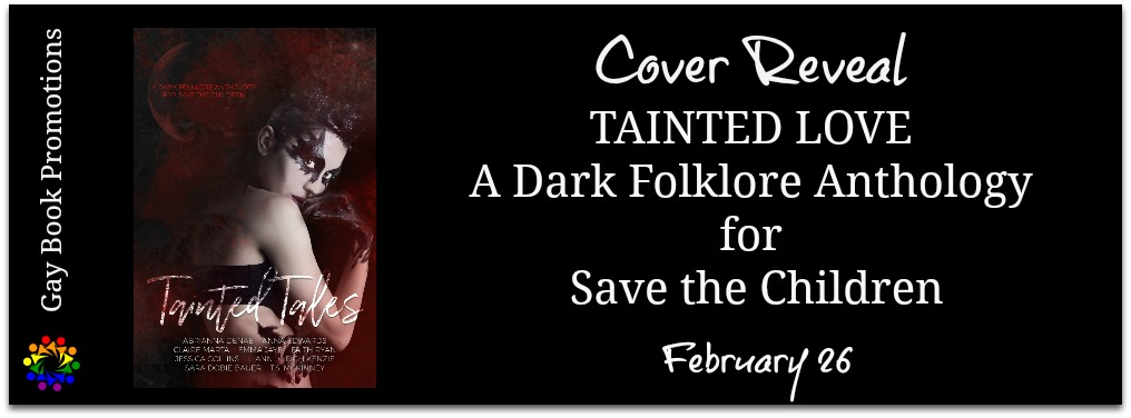 Book Title: Tainted Tales (A Dark Folklore Anthology for Save the Children)