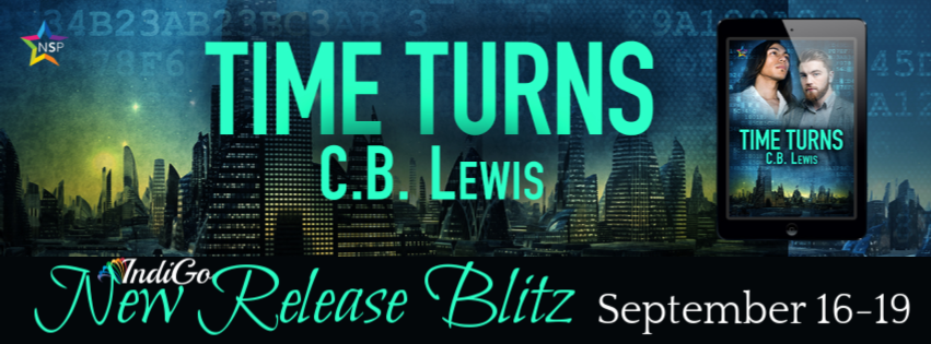 Time Turns by C.B. Lewis - Sci-Fi MM Romance