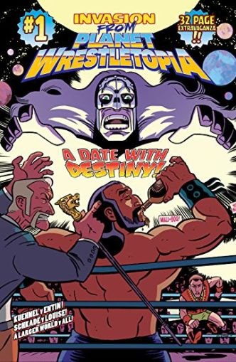 Invasion From Planet Wrestletopia 1 Comic Cover Mat Entin Ed Kuehnel Dan Schkade