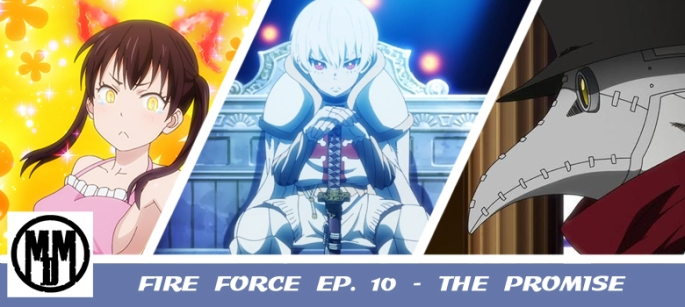 fire force enn enn no shouboutai episode 10 the promise header