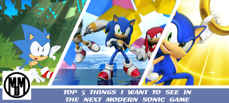 SEGA Sonic the hedgehog 30th anniverday top 5 things i want to see in the next modern game list header