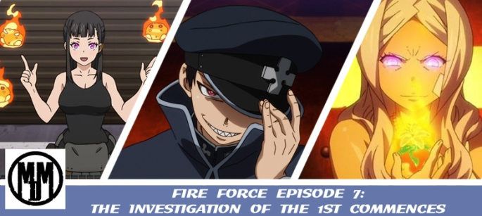 fire force enen no shoubouta episode 7 the investigation into the 1st commences captain Leonard burns maki shinra princess hibana header