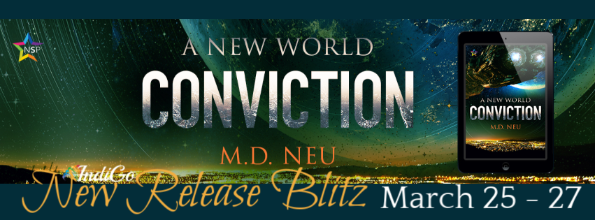 Conviction A New World M D Neu LGBTQ Sci-Fi