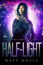 Half-Light The Cassie Tam Files 5 Lesbian Lesfic Sci-Fi Mystery WLW