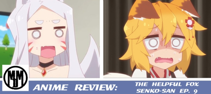 The Helpful Fox Senko-San Sewayaki Kitsune no Senko san shocked shiro episode 9 review recap is this less embarrassing for you