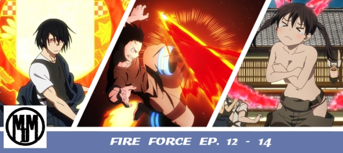 Fire Force Enn Enn No Shouboutai Episode 12 13 14 Asakusa Benimaru Arc Shinra Tamaki Header