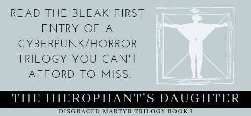 The Hierophant's Daughter The Disgraced Martyr Trilogy M. F. Sullivan LGBTQ Horror Cyberpunk