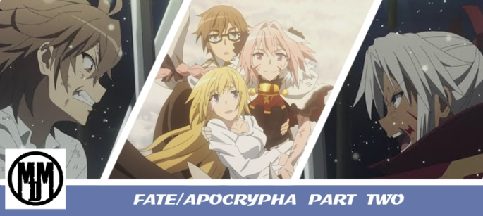Fate Aopcrypha Part 2 MVM Entertainment Blu-ray Anime Review