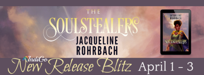 The Soulstealers Jacqueline Rohrbach YA Lesfic Fantasy