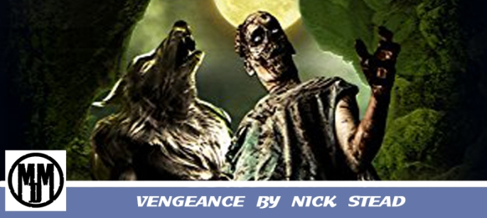 Vengeance Nick Stead Horror Werewolf Werewolves Book Review Header