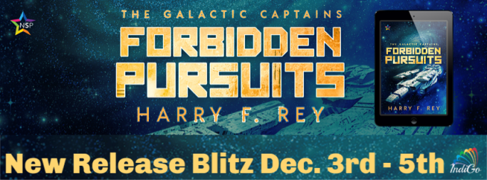 Forbidden Pursuits The Galactic Captains Harry F Rey MM Romance Polygamy Sci-Fi