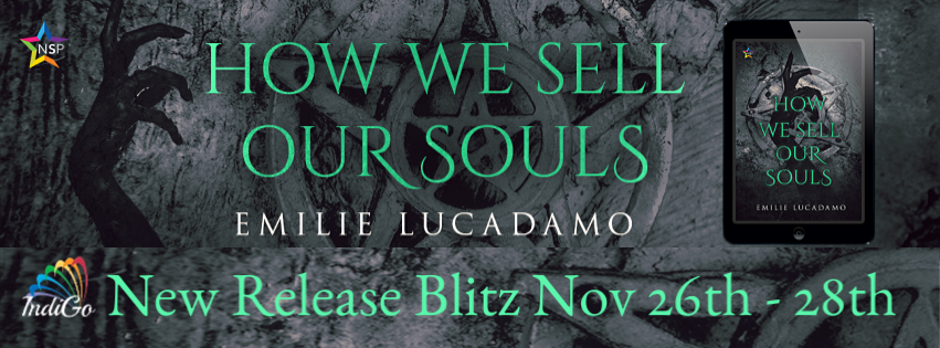 How We Sell Our Souls Emilie Lucadamo Romance Paranormal Enby Non-Binary Demons