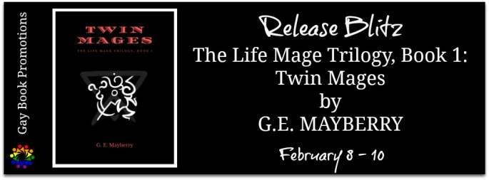The Life Mage Trilogy, Book 1: Twin Mages