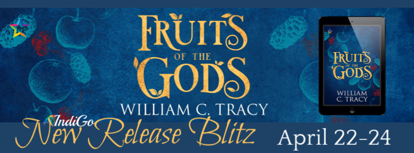 Fruits of the Gods william c tracy lgbt fantasy