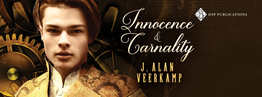 Innocence and Carnality J Alan Veerkamp MM Romance Steampunk