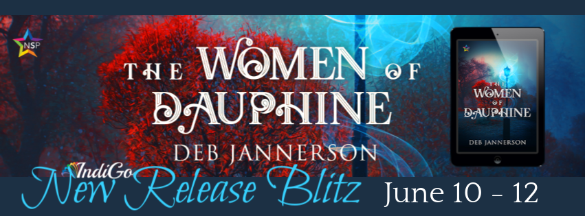 The Women of Dauphine by Deb Jannerson Historical Paranormal Lesfic