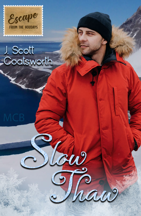 Slow Thaw J Scott Coatsworth MM Holiday Romance Cis Trans