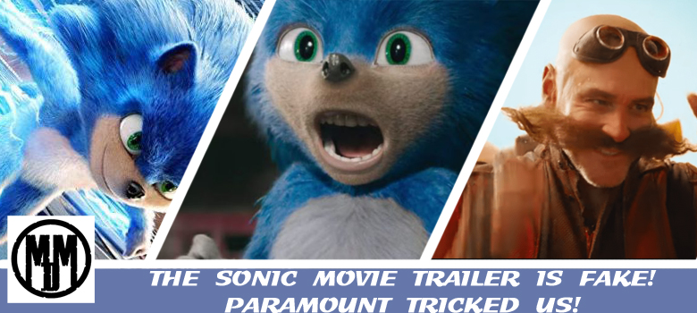 The Sonic Movie Trailer Is Fake Paramount And SEGA Tricked Us Header