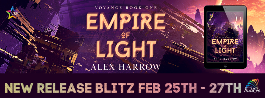 Empire of Light Voyance Alex Harrow Sci-Fi IndiGo Marketing Pansexual Demisexual