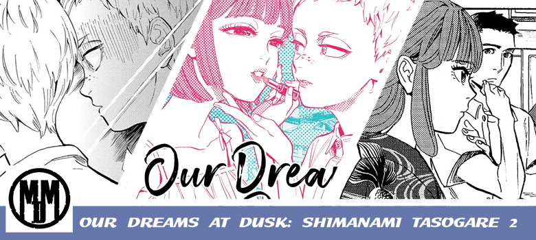 Our Dreams At Dusk Shimanami Tasogare 2 Header