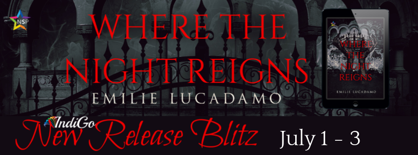 Where The Night Reigns Emilie Lucadamo LGBTQ Fantasy Paranormal