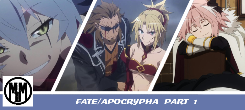 Fate Apocrypha Part 1 MVM Entertainment Blu-Ray Dark Fantasy Header