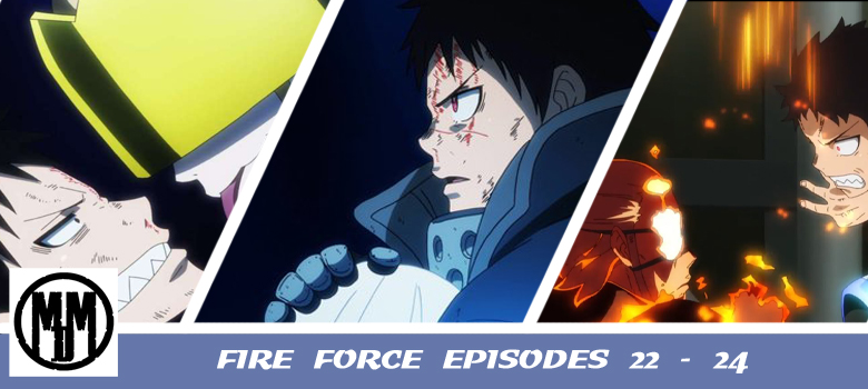 fire force episode 22 23 24 anime episode review header
