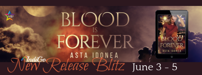 Blood is Forever Asta Idonea MM Paranormal