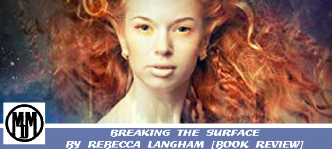 breaking the surface rebecca langham scifi lesfic bok review ninestar press header copy