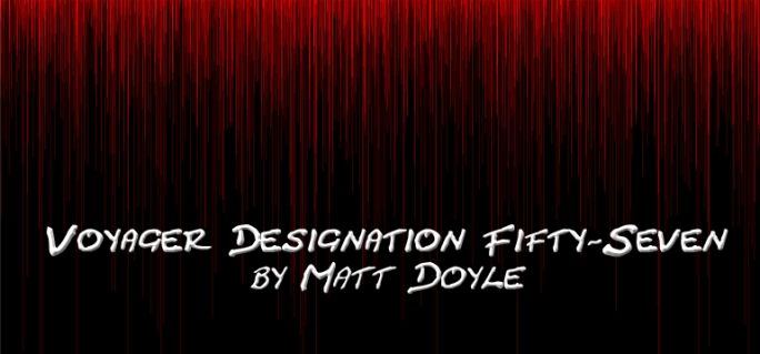 Voyager Designation Fifty-Seven Weird Fiction Matt Doyle