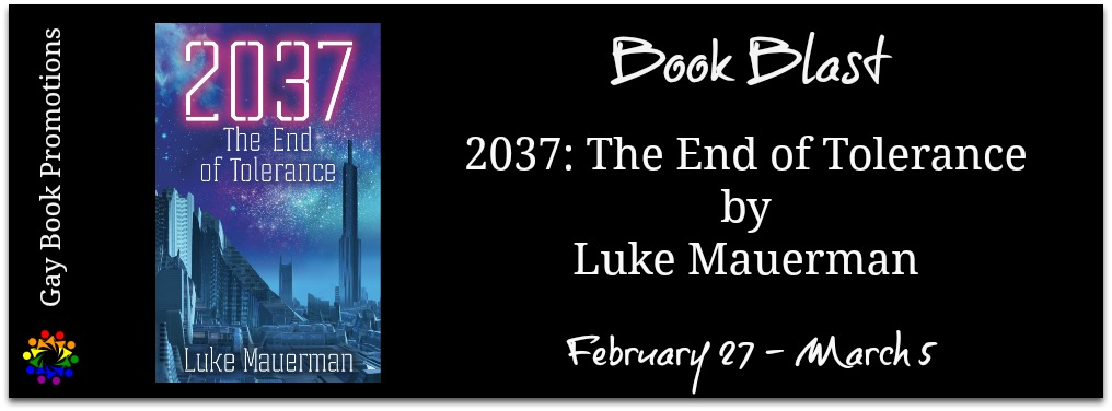 Book Title: 2037: The End of Tolerance