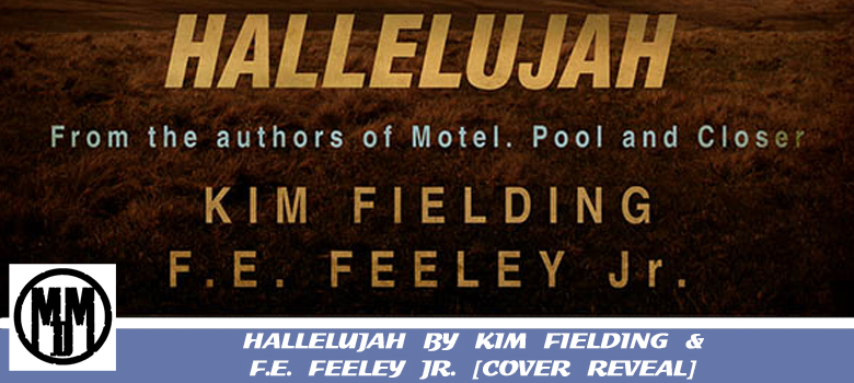 Hallelujah by Kim Fielding and FE Feeley Jr Cover Reveal Header