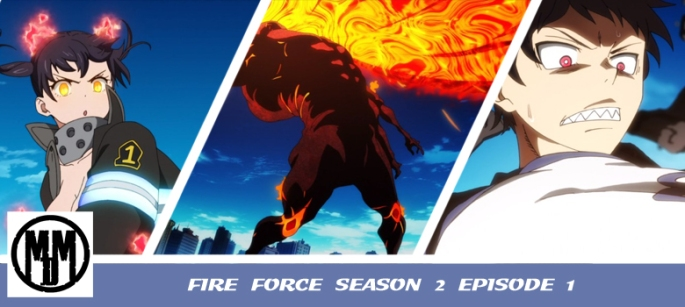 fire force season two episode one a fire soldiers mans fight anime episode review header
