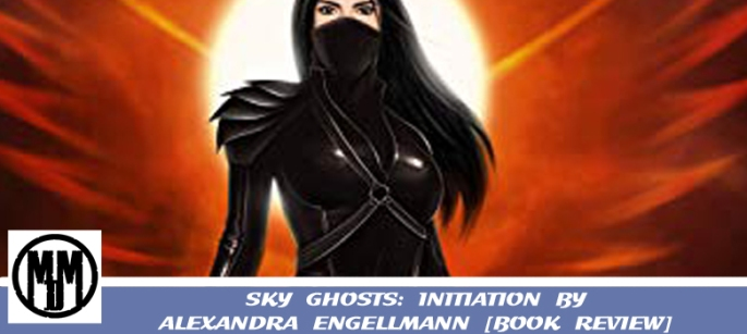 SKY GHOSTS INITIATION ALEXANDRA ENGELLMANN URBAN FANTASY book review header