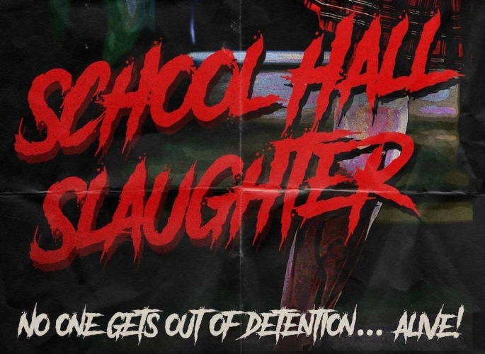 school hall slaughter horror slasher header