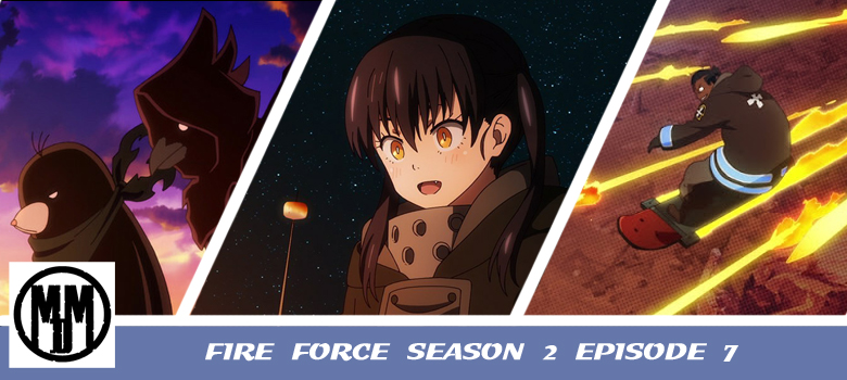 fire force season 2 episode 7 anime review header