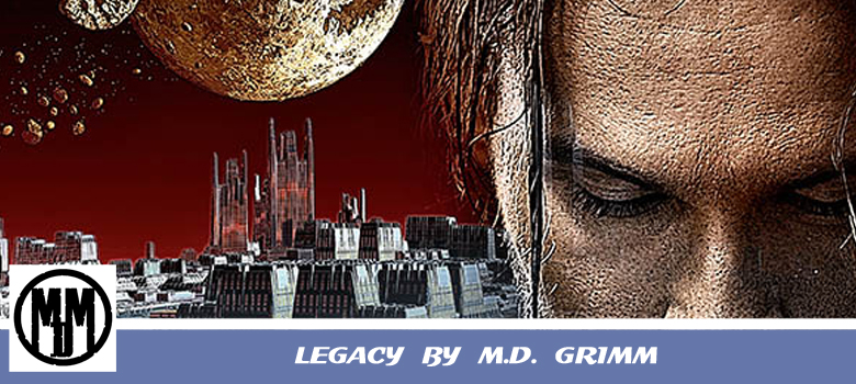 Legacy by MD Grimm book spotlight header