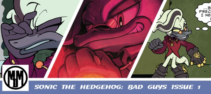 SONIC THE HEDGEHOG BAD GUYS ISSUE 1 comic comics review idw header