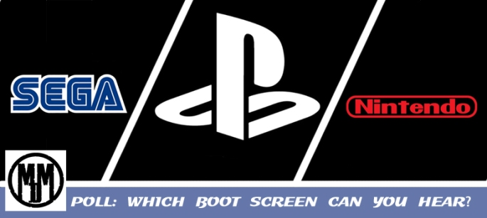 POLL WHICH BOOT SCREEN CAN YOU HEAR SEGA MEGA DRIVE GENESSIS NINTENDO GAMEBOY GAMECUBE SONY PLAYSTATION 1 2 PS1 PS2 HEADER